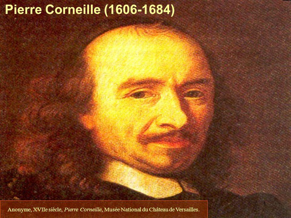 Pierre Corneille (1606-1684) François Couperin, barricades.
