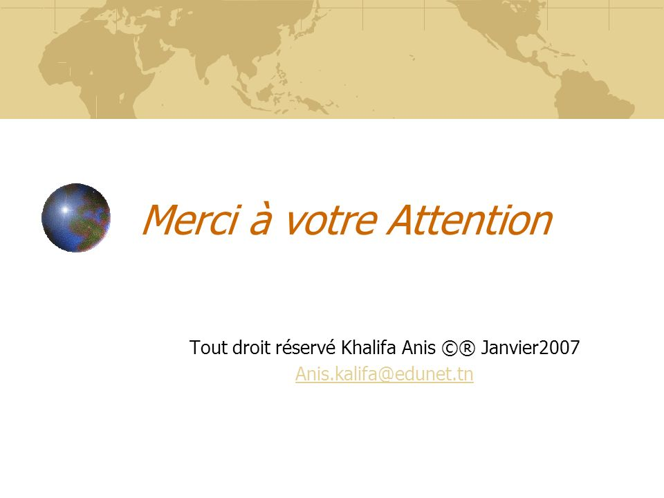 Merci à votre Attention