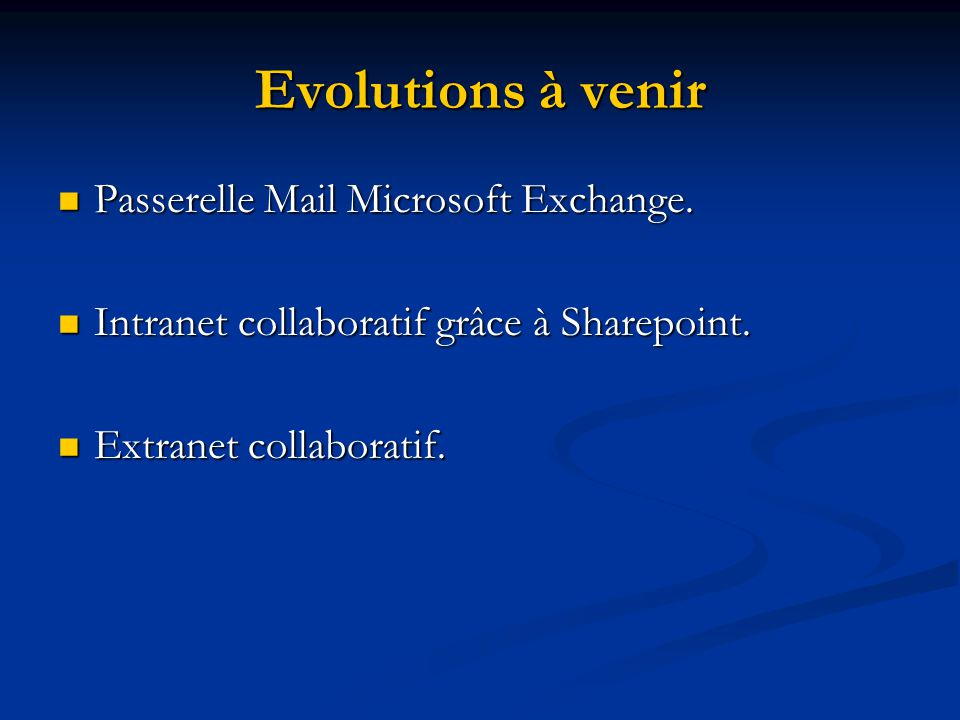 Evolutions à venir Passerelle Mail Microsoft Exchange.