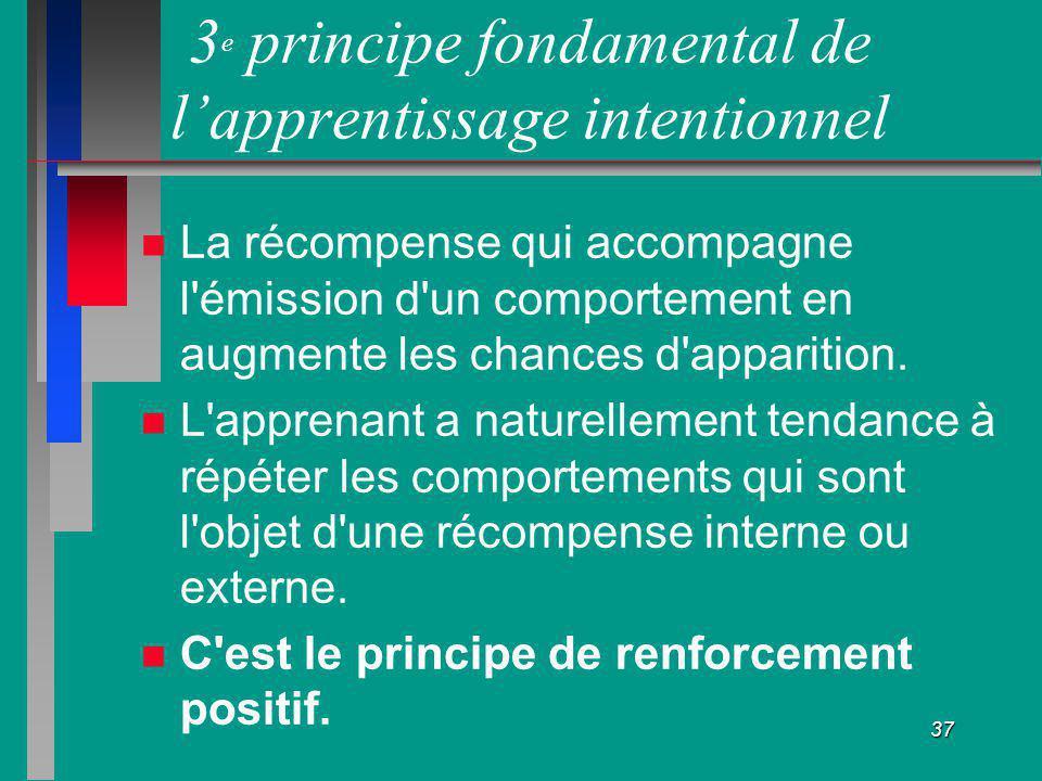 3e principe fondamental de l'apprentissage intentionnel