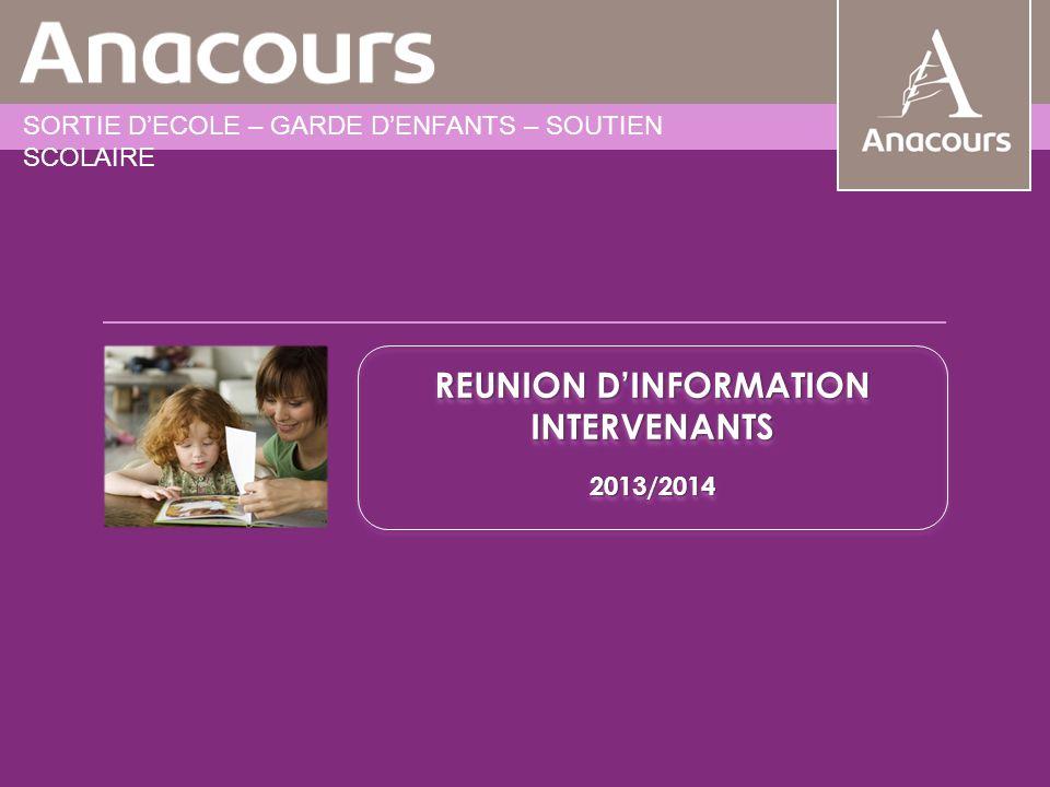 REUNION D'INFORMATION ENSEIGNANTS REUNION D'INFORMATION INTERVENANTS