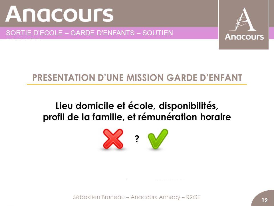 PRESENTATION D'UNE MISSION GARDE D'ENFANT