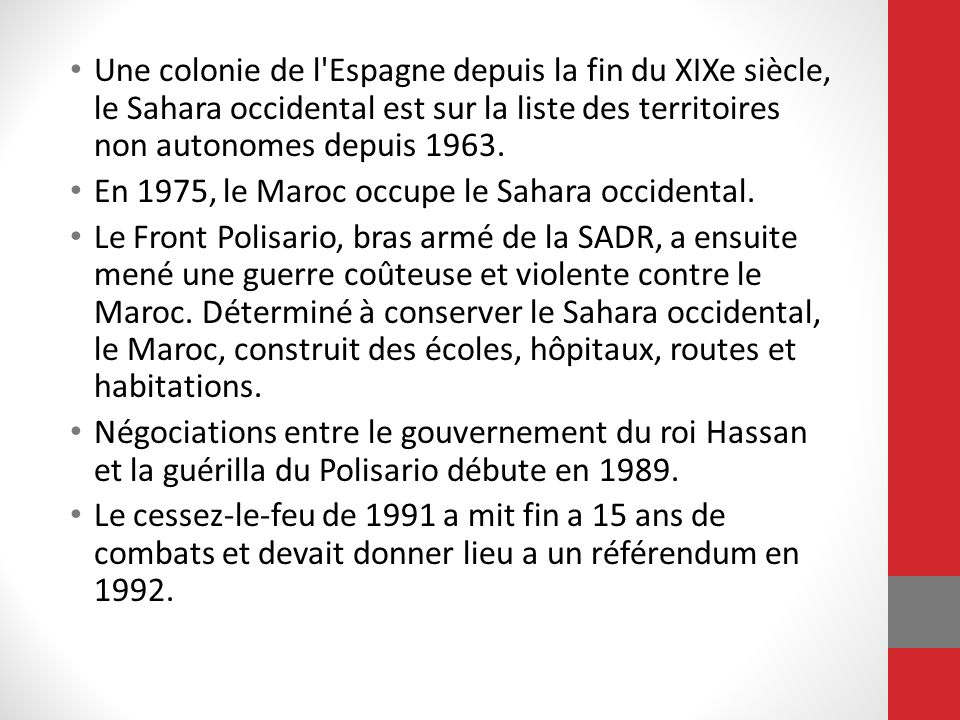 En 1975, le Maroc occupe le Sahara occidental.