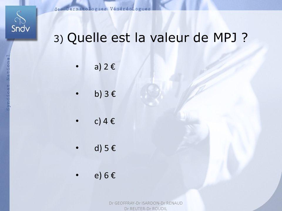 3) Quelle est la valeur de MPJ