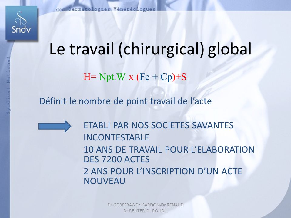 Le travail (chirurgical) global