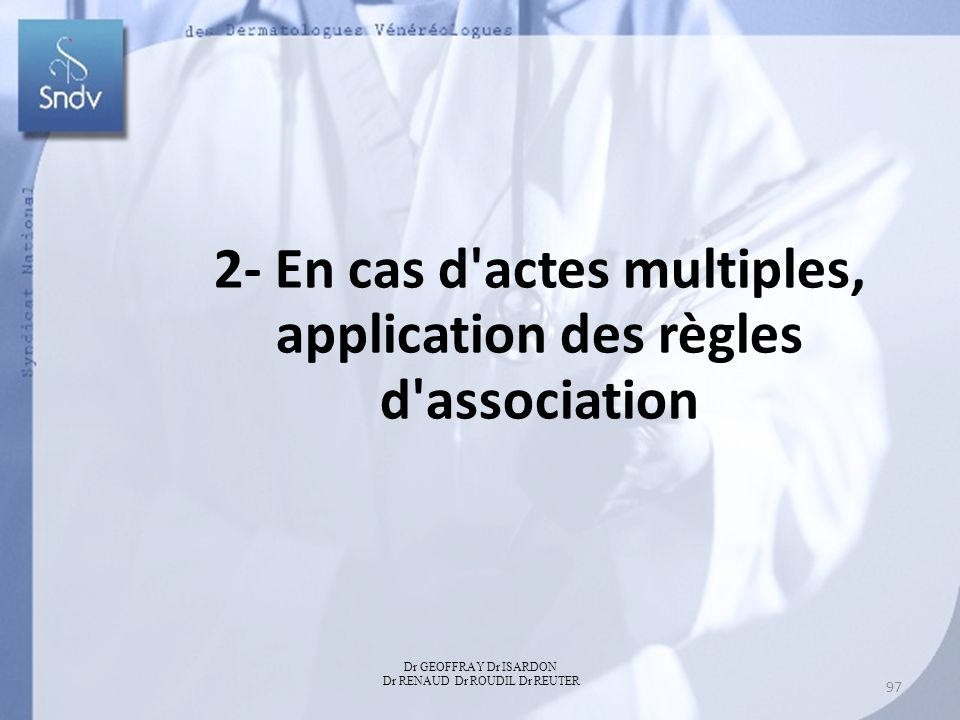 2- En cas d actes multiples, application des règles d association