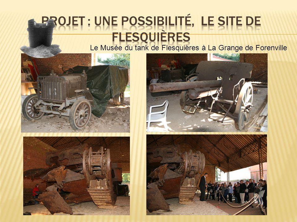 Projet : Une possibilité, le site de Flesquières