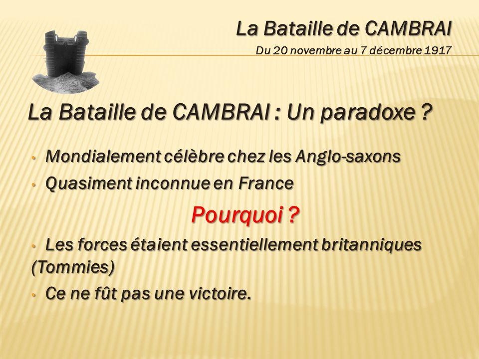 La Bataille de CAMBRAI : Un paradoxe