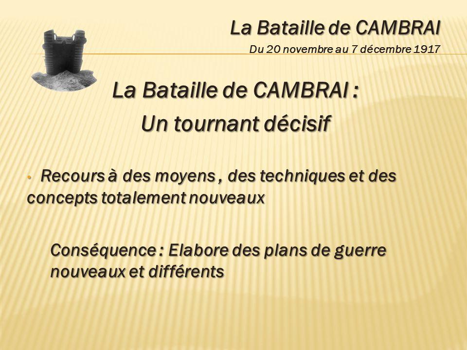 La Bataille de CAMBRAI :