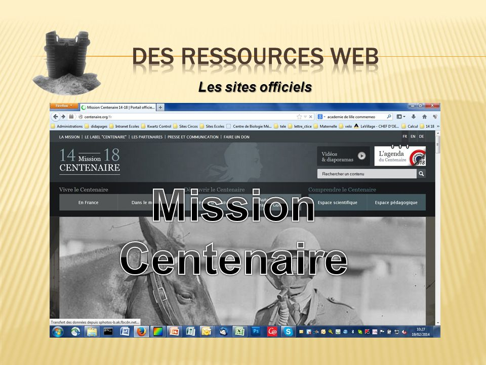 Des ressources WEb Les sites officiels Mission Centenaire