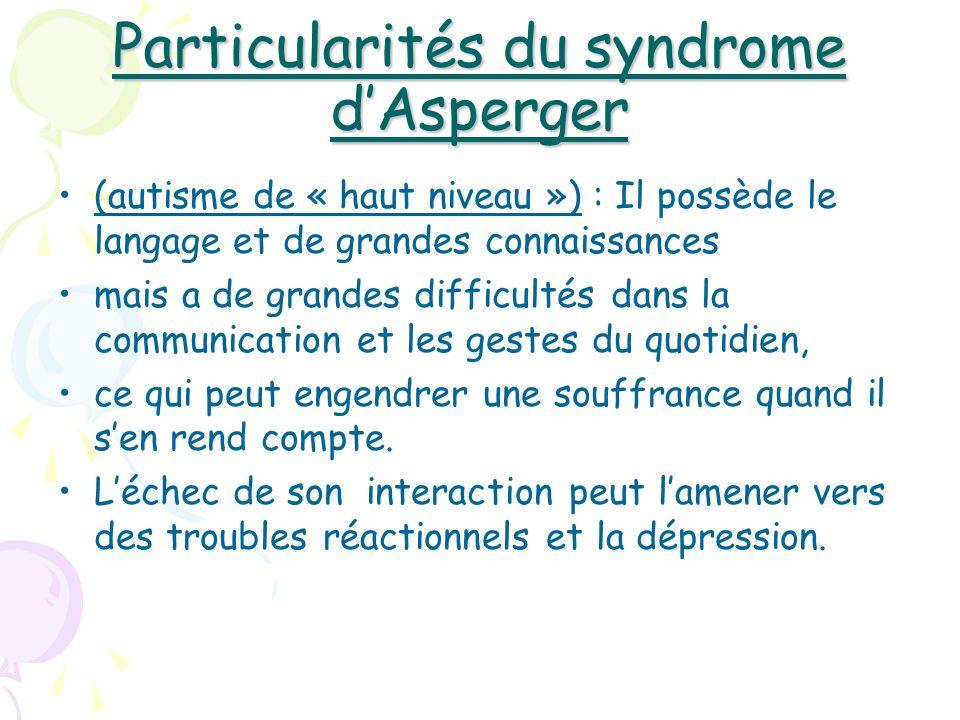 Particularités du syndrome d'Asperger