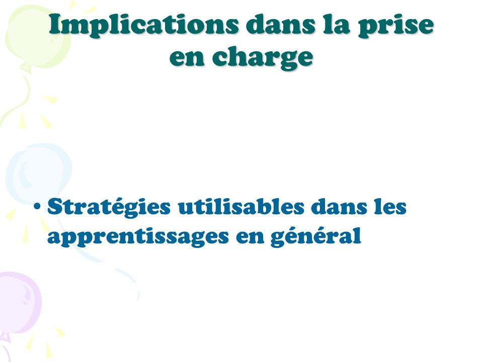 Implications dans la prise en charge
