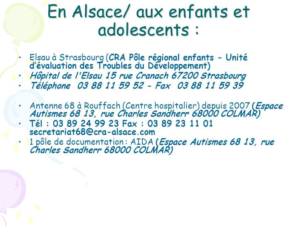 En Alsace/ aux enfants et adolescents :