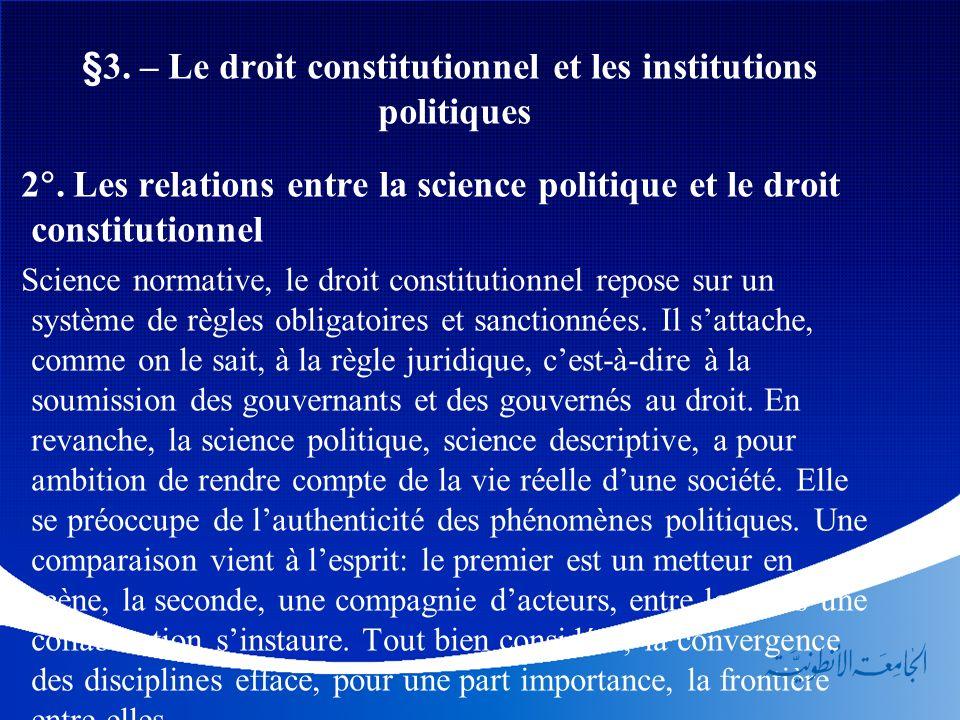 §3. – Le droit constitutionnel et les institutions politiques