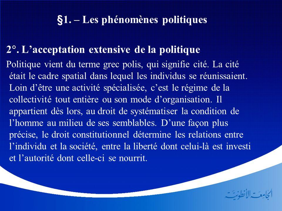 §1. – Les phénomènes politiques
