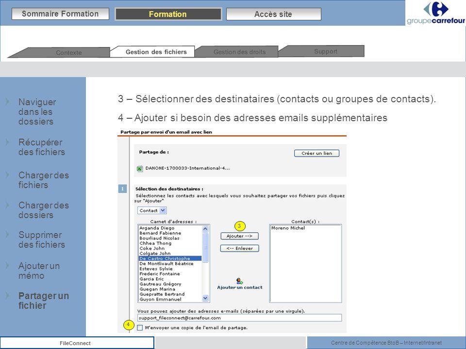 3 – Sélectionner des destinataires (contacts ou groupes de contacts).