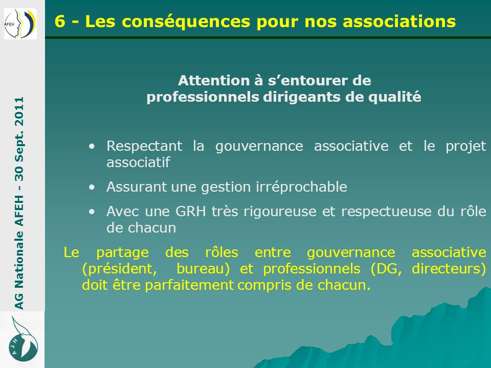 Attention à s'entourer de professionnels dirigeants de qualité