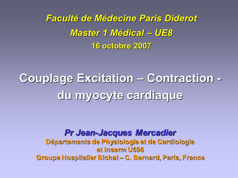 Couplage Excitation – Contraction - du myocyte cardiaque