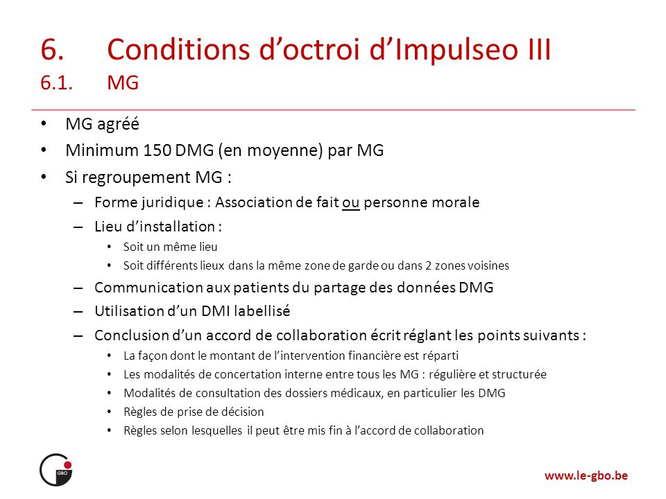 6. Conditions d'octroi d'Impulseo III 6.1. MG
