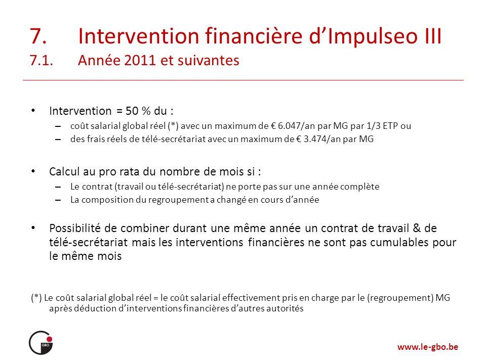 7. Intervention financière d'Impulseo III 7.1. Année 2011 et suivantes