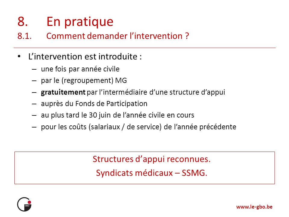 8. En pratique 8.1. Comment demander l'intervention