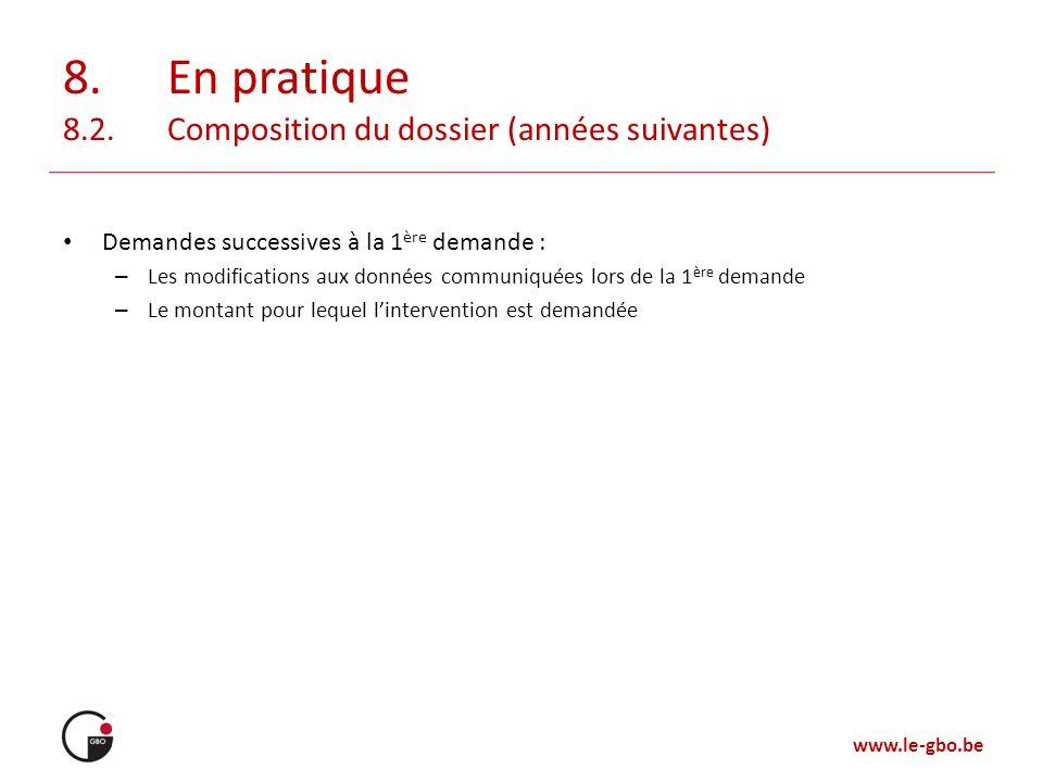 8. En pratique 8.2. Composition du dossier (années suivantes)