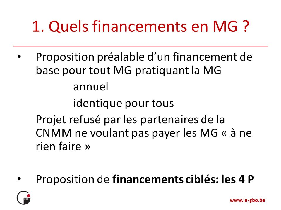 1. Quels financements en MG