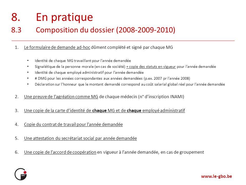 8. En pratique 8.3 Composition du dossier (2008-2009-2010)