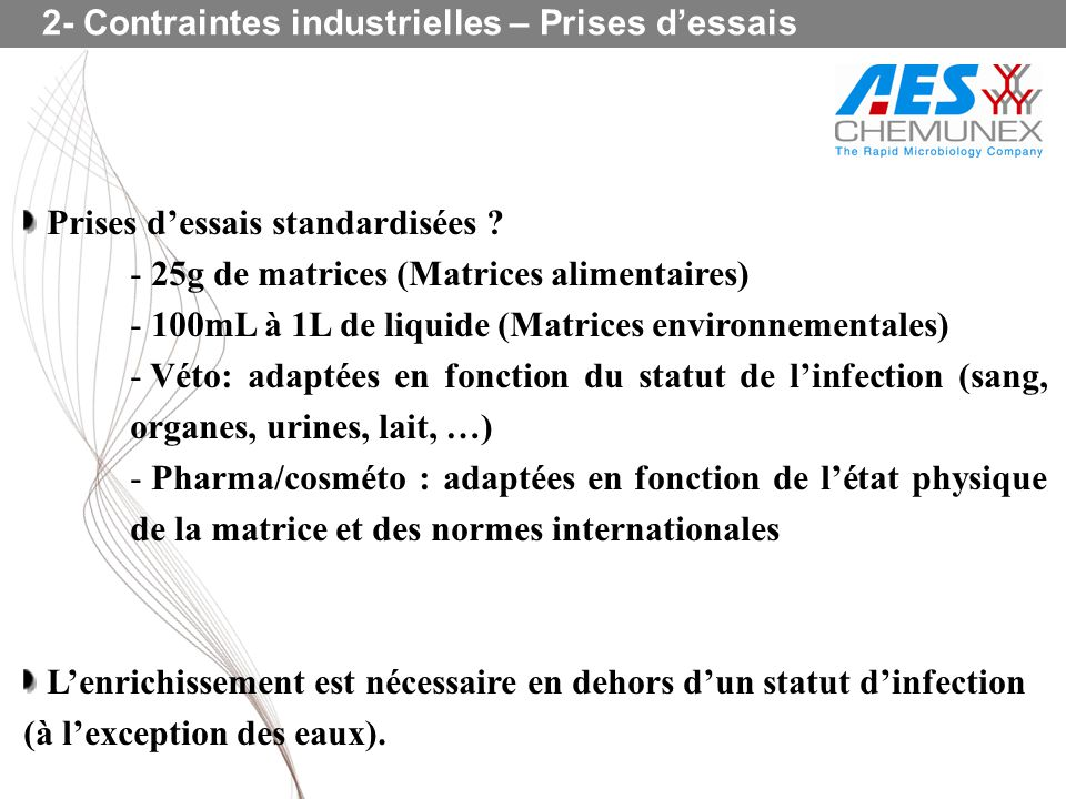 2- Contraintes industrielles – Prises d'essais