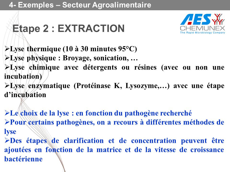 Etape 2 : EXTRACTION 4- Exemples – Secteur Agroalimentaire