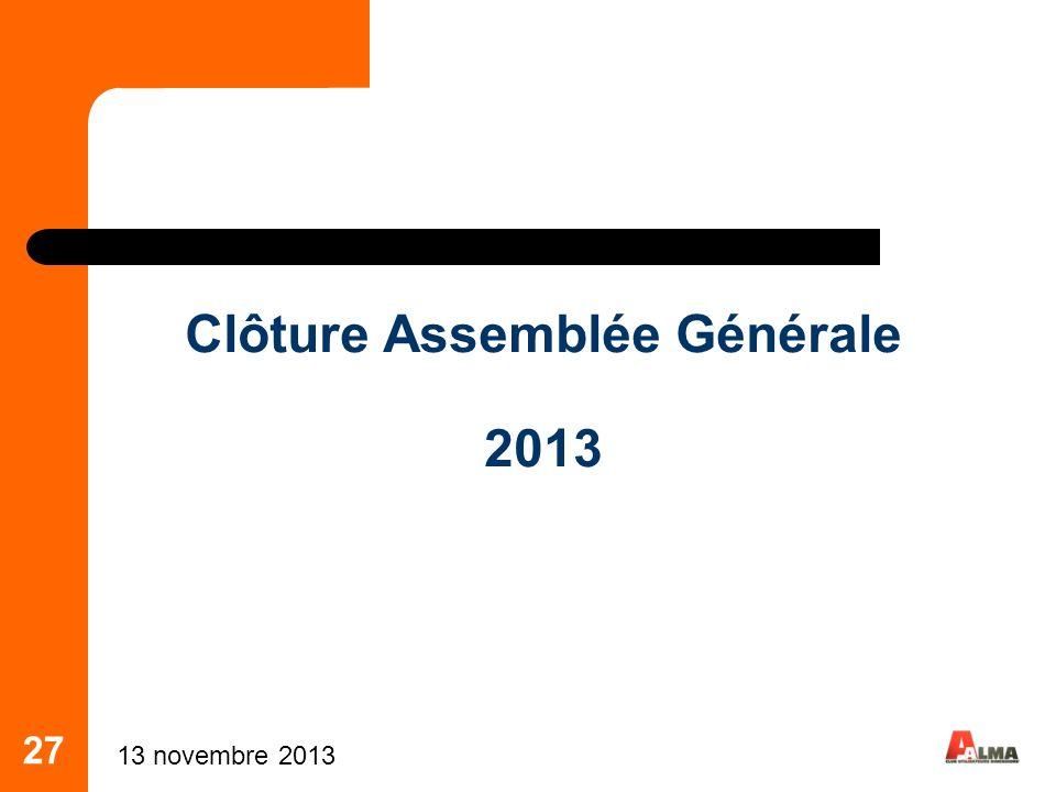 Clôture Assemblée Générale 2013