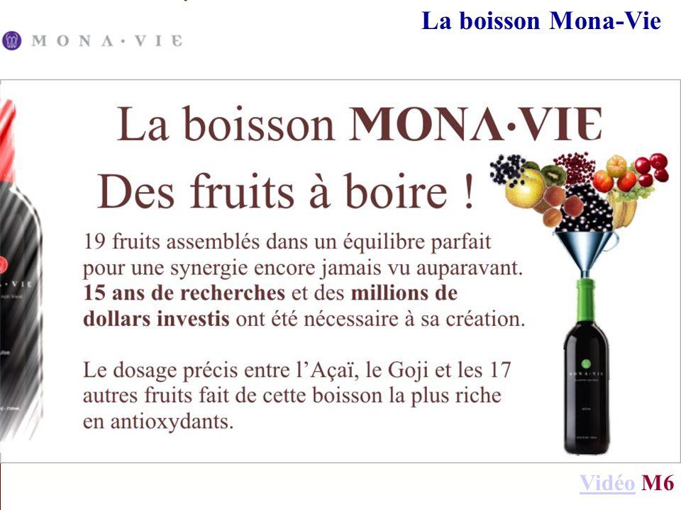 La boisson Mona-Vie Vidéo M6