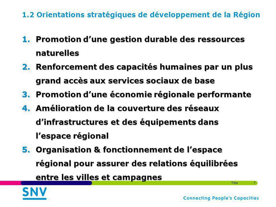 1.2 Orientations stratégiques de développement de la Région