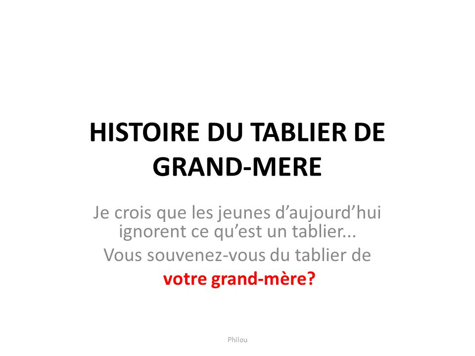 HISTOIRE DU TABLIER DE GRAND-MERE