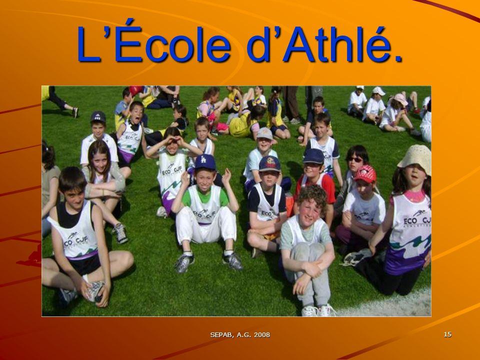 L'École d'Athlé. SEPAB, A.G. 2008