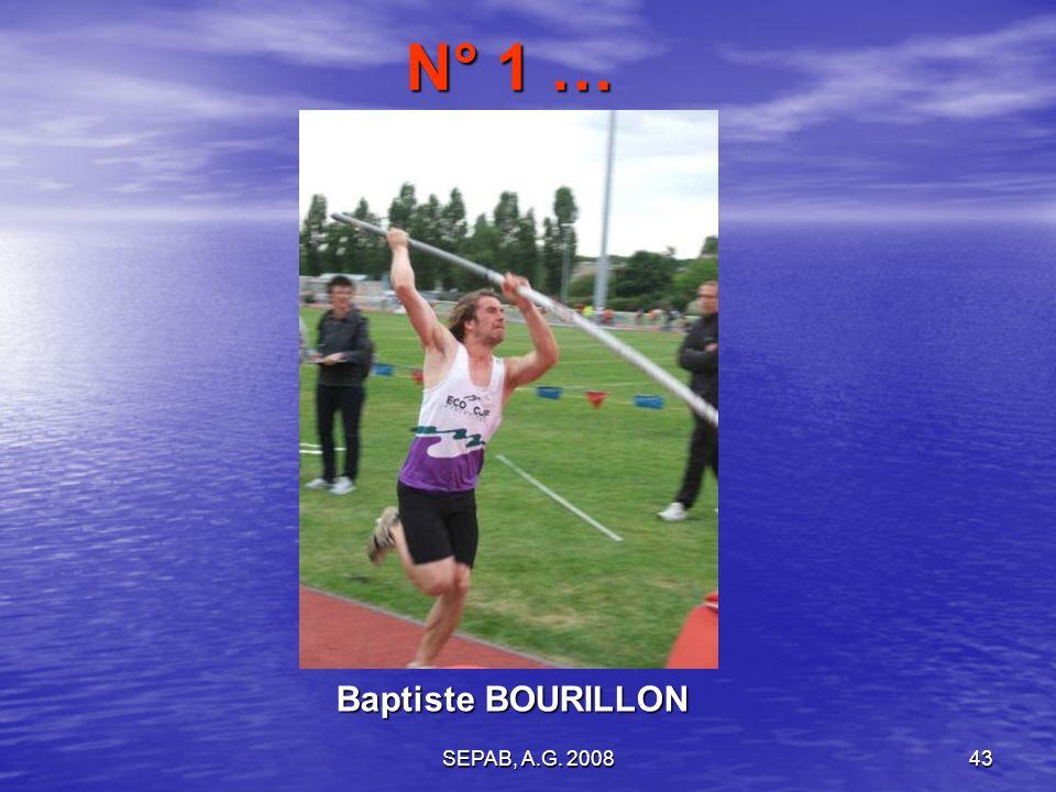 N° 1 … Baptiste BOURILLON SEPAB, A.G. 2008