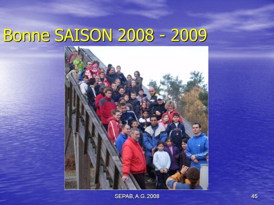 Bonne SAISON 2008 - 2009 SEPAB, A.G. 2008