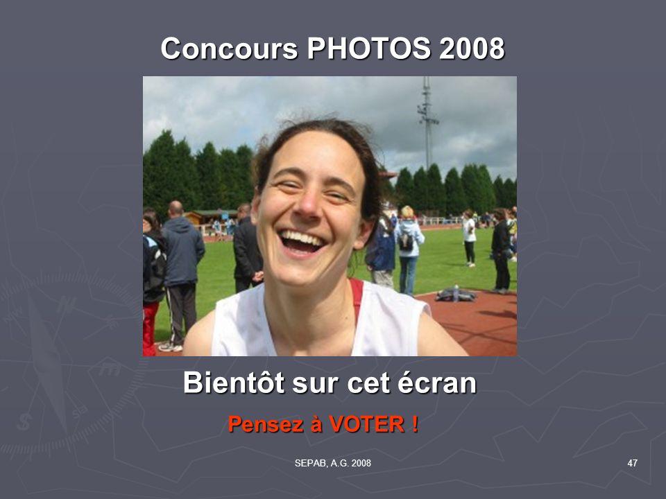 Concours PHOTOS 2008 Bientôt sur cet écran