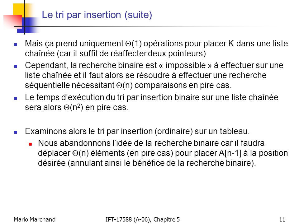 Le tri par insertion (suite)