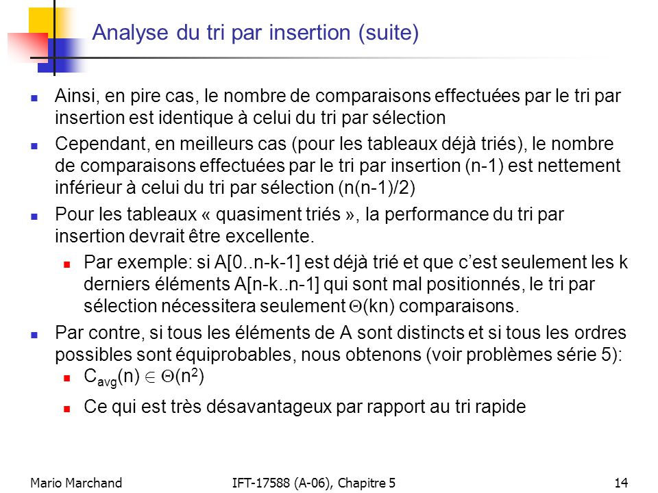 Analyse du tri par insertion (suite)