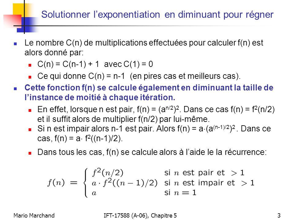 Solutionner l'exponentiation en diminuant pour régner