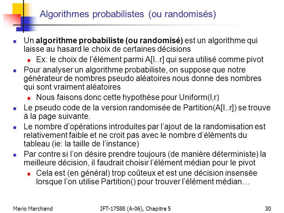 Algorithmes probabilistes (ou randomisés)