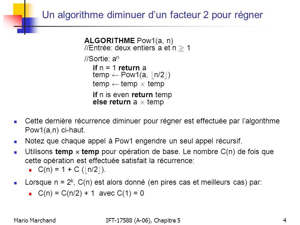 Un algorithme diminuer d'un facteur 2 pour régner