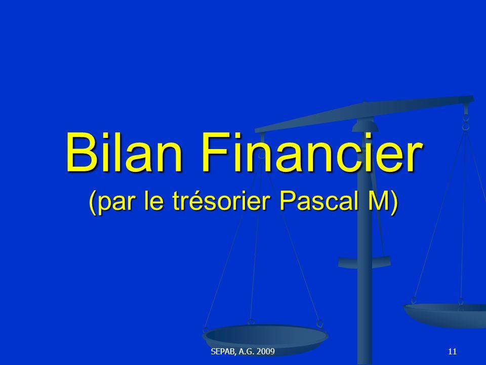 Bilan Financier (par le trésorier Pascal M)