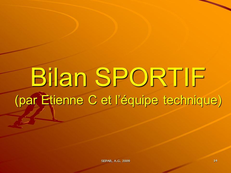 Bilan SPORTIF (par Etienne C et l'équipe technique)
