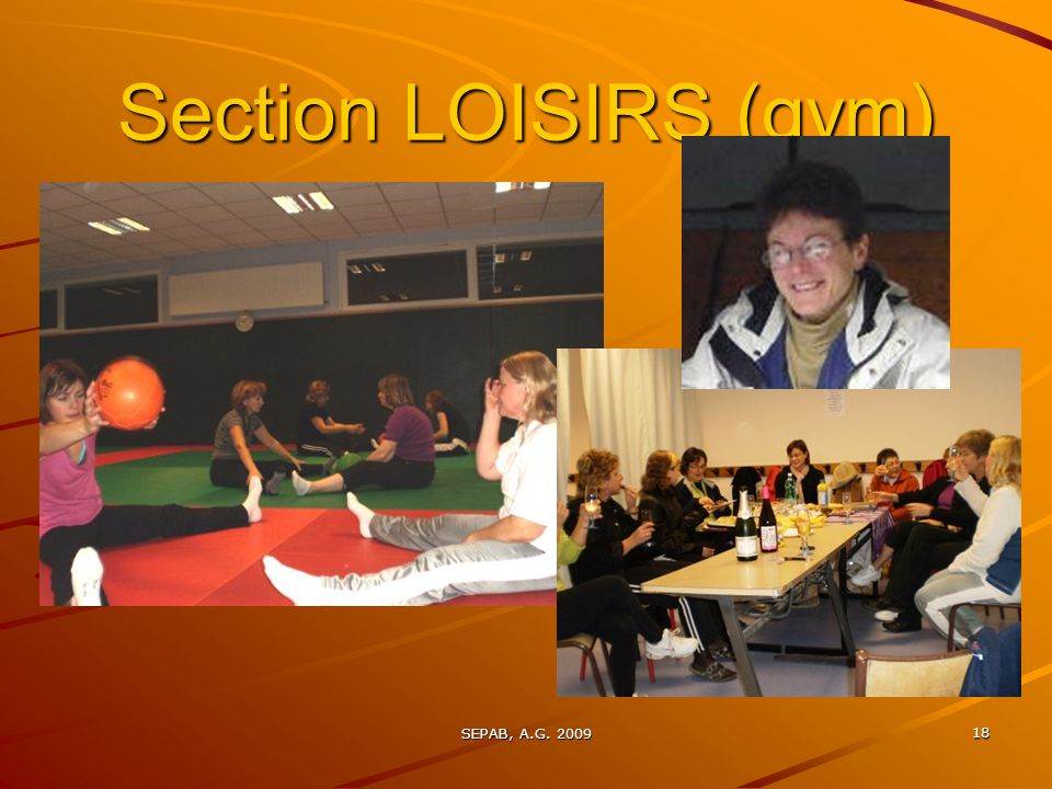 Section LOISIRS (gym) SEPAB, A.G. 2009