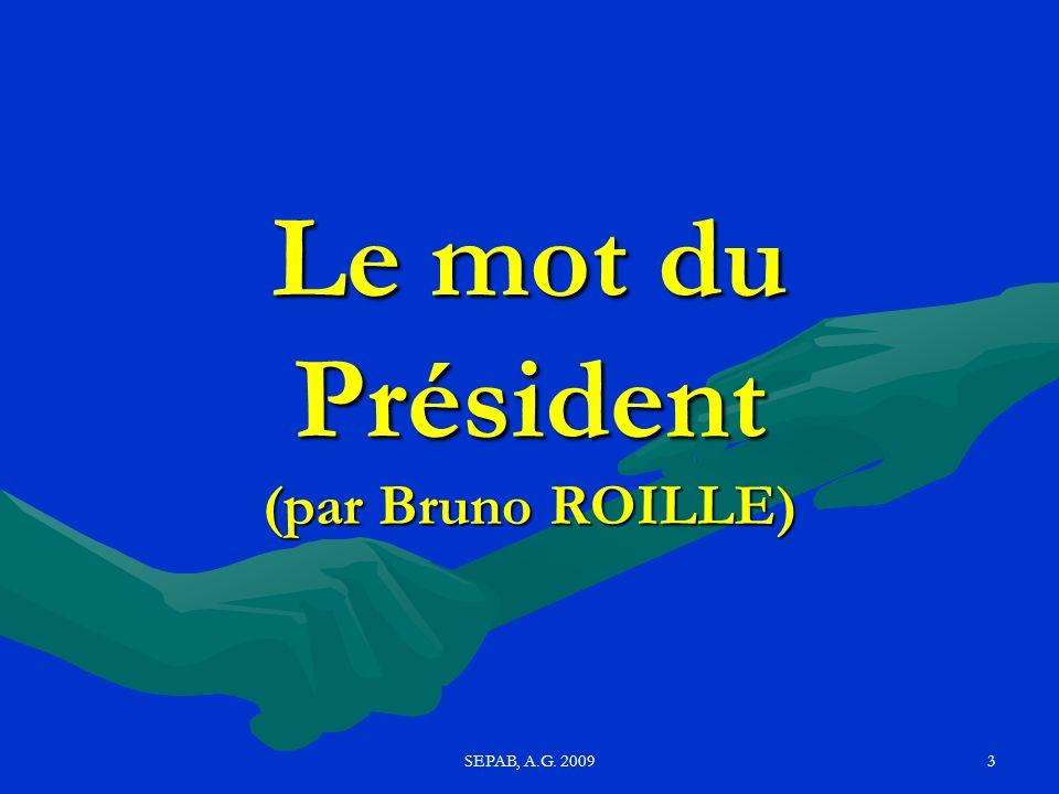 Le mot du Président (par Bruno ROILLE)