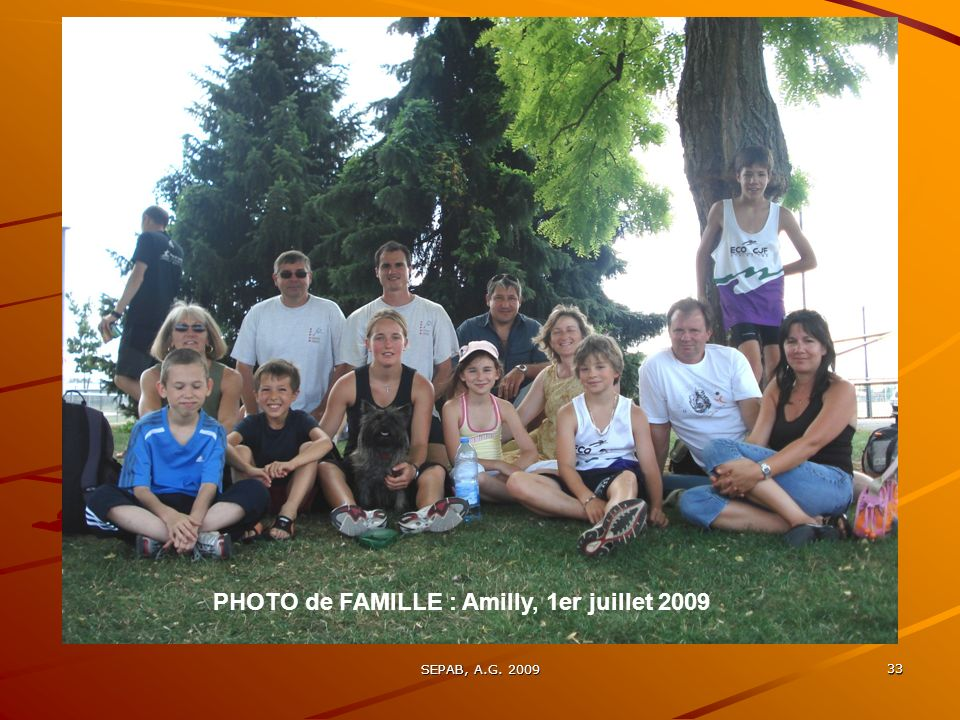 PHOTO de FAMILLE : Amilly, 1er juillet 2009