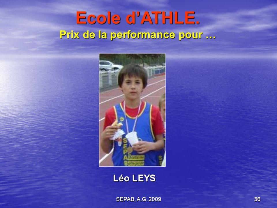 Ecole d'ATHLE. Prix de la performance pour …
