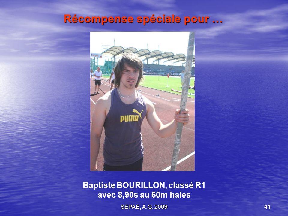 Récompense spéciale pour … Baptiste BOURILLON, classé R1